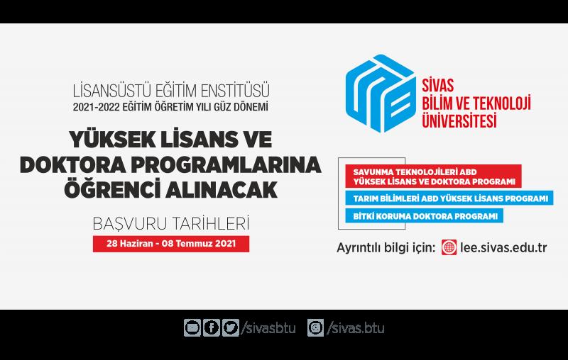 Sivas Bilim ve Teknoloji Üniversitesi Lisansüstü Eğitim Enstitüsüne Yüksek Lisans ve Doktora Öğrencileri Alınacak